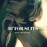 30' FOR SUITS - vol 3