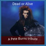 Pete Burns Tribute