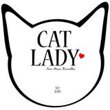 Cat Lady - 10 de agosto Reprise