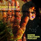 Libra Libur.. Trippy World #4 [ethno electronica]