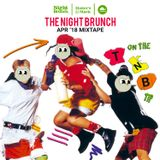 Night Brunch April 2018 Mix(90's Edition)