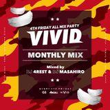 VIVID MONTHLY MIX 4 -DJ 4REST & DJ MASAHIRO -