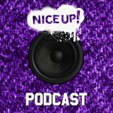 NICE UP! Podcast - February 2017