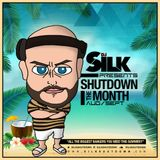 DJ Silk Presents Shutdown The Month (Sept)