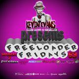 DJ Kevin Evans Presents Freeloader Fridays Season 7 Ep.53