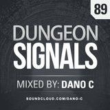 Dungeon Signals Podcast 89 - Dano C