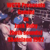 Gemini vs Jack Ruby Skateland 1982 (both sounds) 2017