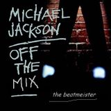 Michael Jackson - Off The Mix