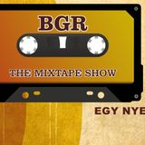 BGR - The Mixtape Show #1 - 2016