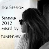 Dj Manchev HouseSession 2012