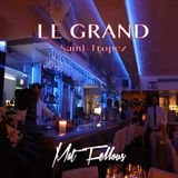 Mat Fellous-Mix Live @ Grand Saint-Tropez(June 2K14)