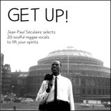 GET UP! - 20 Soulful Reggae Vocals