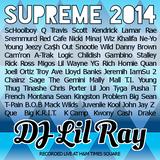 DJ Lil Ray's Supreme 2014