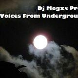 Dj Mogxs Presents Voices From Underground  01 (22-03-15)