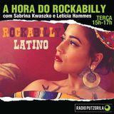 A hora do Rockabilly #2 - Especial Rockabilly Latino