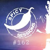 SPICY SESSIONS   # 162  by Dj  RUI  IZI