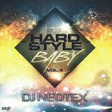 Dj Nedtex - Hardstyle Baby! ;) Vol.5