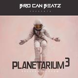 BRO CAN BEATZ pres. Planetarium #3