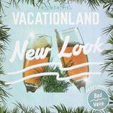 Vacationland 25: New Look