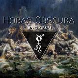 Horae Obscura XCVI ∴ Ira deorum