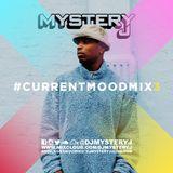 @DJMYSTERYJ | #CurrentMoodMix 3