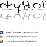 DirtyHolic's Essential Mix  2012