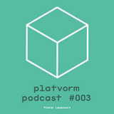 Platvorm Podcast #003 by Pieter Lepelaars