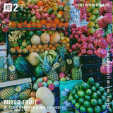 Mixed Fruit w/ Mia Carucci, Eddie Bermuda & Spicoli - 8th November 2017