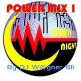 Toco & OverNight Power Mix 1 - By DJ W@gner Bil