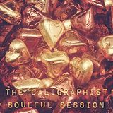 The Caligraphist Soulful Session