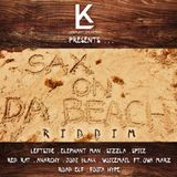 ''Sax On Da Beach'' Riddim Mix! (mixed by LITTLE P)