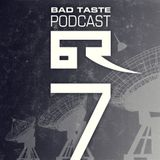 Bad Taste Podcast Episode 7