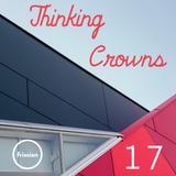 Thinking Crowns #17 w/ Casey van Reyk