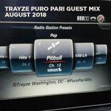 Puro Pari Guest Mix on Sirius XM - August 2018 - DJ Trayze