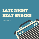 Late Night Beat Snacks Vol.11