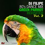 80's Dance Mix: Green Parrot Revisited Vol. 2 (2010)