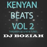 Kenyan Beatz Vol. 2 Afrobeats is the Future.Throwbacks & New Tunes  - DJ Boziah