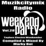 Marky Boi - Muzikcitymix Radio Mix Vol.281 - Taylors Electro Weekender