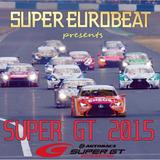 SUPER EUROBEAT presents SUPER GT 2015 -Imitation Disc-