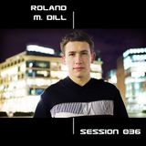 Session #036 - Roland M. Dill (2009/09/09)