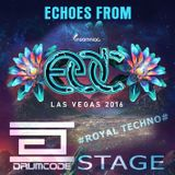 Echoes from EDC - Las Vegas 2016 [Drumcode Stage]