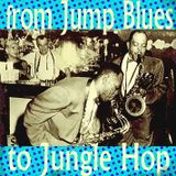 From JumpBlues To JungleHop