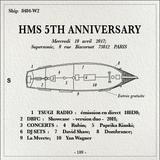 Les 5 ans du label Her Majesty's Ship à Supersonic