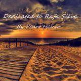 Dedicated to Rafa Silva