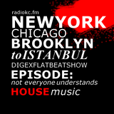 Digex Flatbeatshow Episode-Not Everyone Understands House Music Radiokc.fm