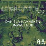 Disruptivo No. 28 - Impact Hub y Play Business presenta Free Time