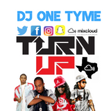 TURN UP FRIDAY PART 2 - @DJONETYME #MIXCLOUD #DRIP #MIXMASHUP
