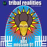 TRIBAL REALITIES TRANSMISSION 01