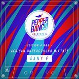 PepperBang # 008 - Dany F
