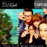 DJ KENTS - Guam 2013th 20130331